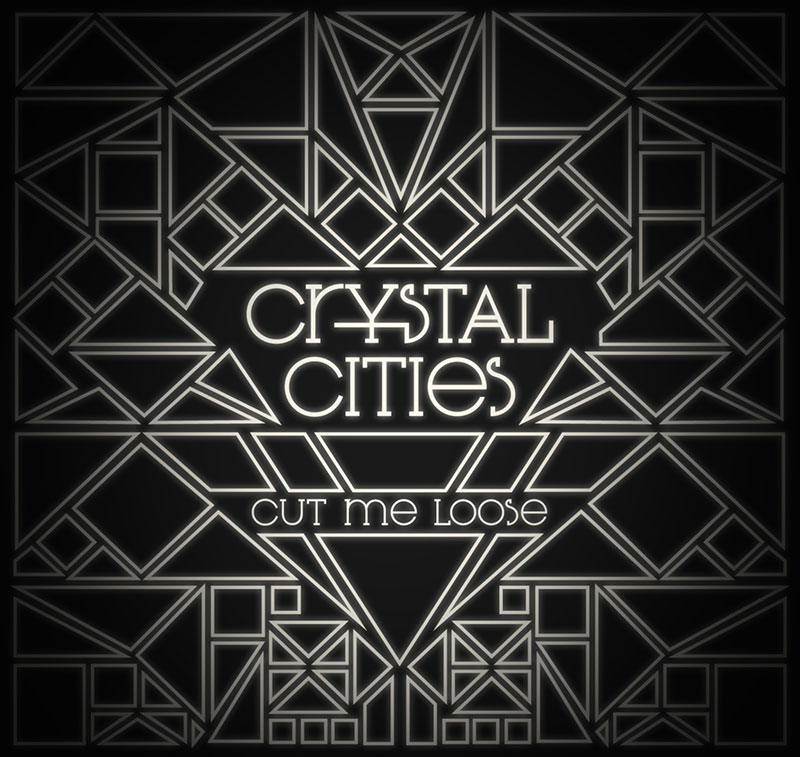 CRYSTAL-CITIES_-Cut-me-loose